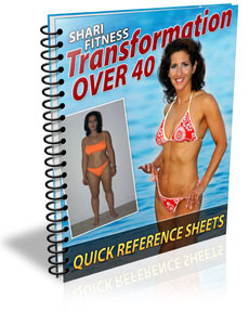 Transformation Over 40 Quick Reference Sheets by Shari Fitness