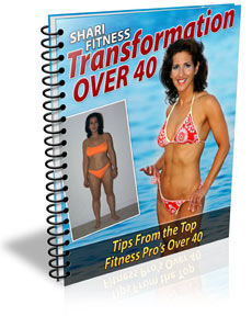 Transformation Tips From the Top - Fitness Over 40 from Shari Fitness